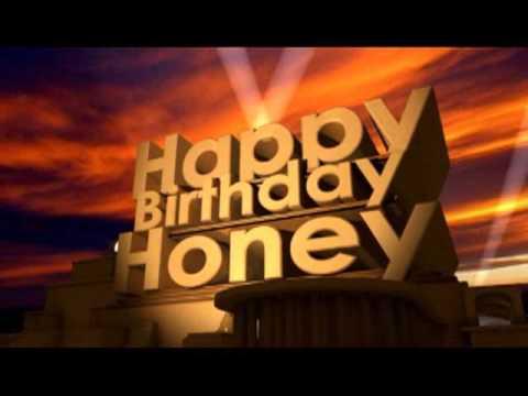 Happy Birthday Honey Youtube