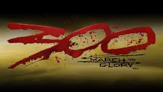 Combat Theme - 300: March to Glory
