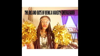 The Ins and Outs of Being a Varsity Cheerleader