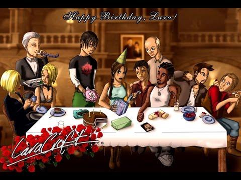 Happy Birthday Lara Croft!! - YouTube