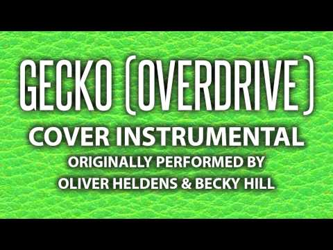 Gecko (Overdrive) (Cover Instrumental) [In the Style of Oliver Heldens & Becky Hill]