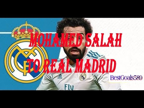 Mohamed Salah to Real Madrid?