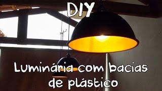 DIY // Luminária (pendente) feita com bacias de plástico