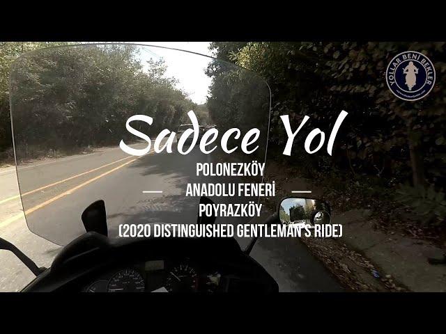 SADECE YOL // Distinguished Gentleman's Ride 2020 // Polonezköy - Anadolu Feneri - Poyrazköy