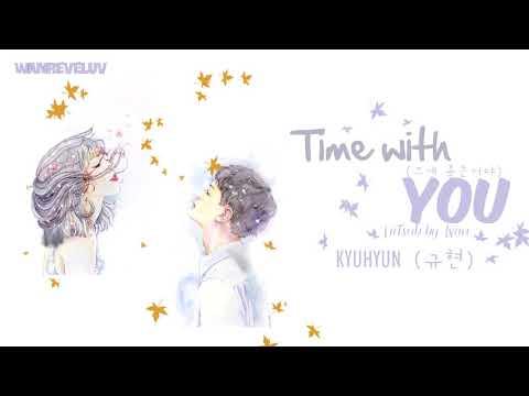 [HANGUL + VIETSUB] KYUHYUN 규현 '그게 좋은거야 (Time With You)'