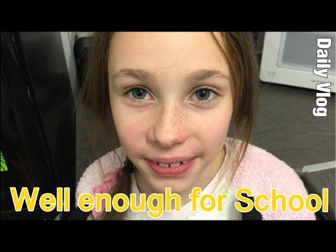 She was well enough for School #stevesfamilyvlogs #dailyvlog