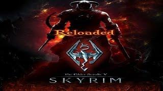 Skyrim Reloaded - Гайд. Установка и Запуск. Только для версии 2.7 Часть 1