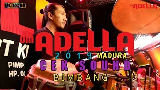 Download Mp3 Bimbang , Cek Sound Om Adella Terbaru 2019 Live Madura
