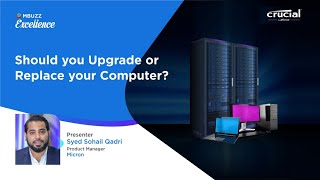 Crucial by Micron Webinar: Should you Upgrade or Replace your Computer? #Micron #MBUZZ #Crucial