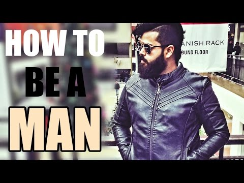 How to Be a Man: A Poem against Society | The Big Beard Theory
