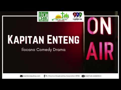 KAPITAN ENTENG - Best Ilocano Comedy Drama | 02.08.21