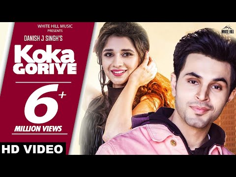 New Punjabi Songs 2018 | Koka Goriye (Full Video) Danish J Singh ft Kanika Mann | White Hill Music