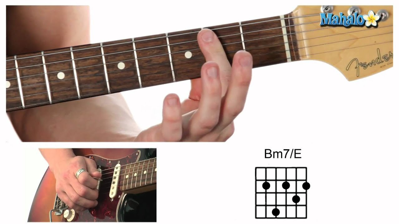 How To Play A B Minor Seven Over E Bm7e Chord On Guitar Youtube