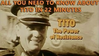 Tito - The Power of Resistance