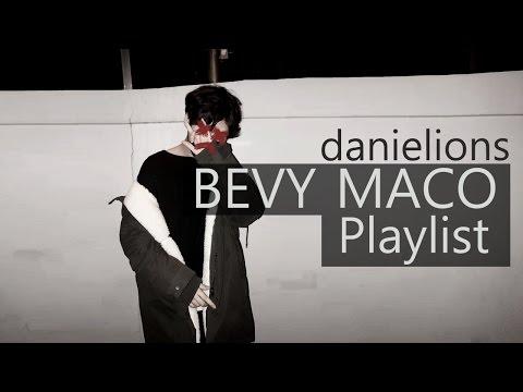 ♫ Artist Spotlight: Bevy Maco (8 songs)