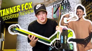 TANNER FOX PRO SCOOTER REVIEW ** WITH TANNER FOX**