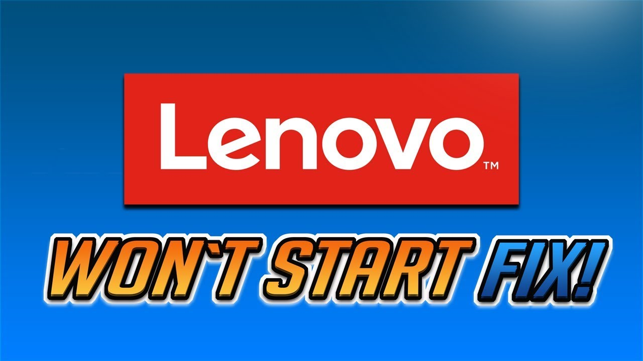 FIX Lenovo Laptop Won't Boot - [2019 Tutorial]