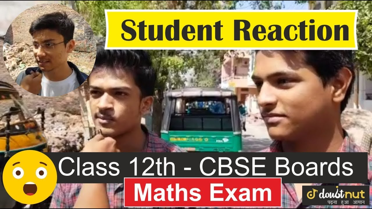 CBSE Class 12 Maths Paper Analysis and Students review