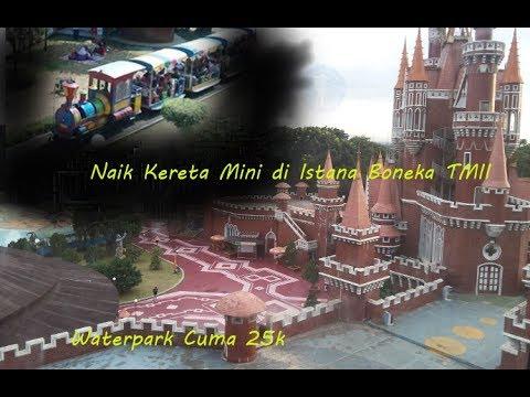 Istana Boneka Tmii Wahana Fasilitas Dan Tiket Masuk Lengkap Disini