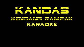 kandas kendang rampak karaoke - Bang Fa'iz