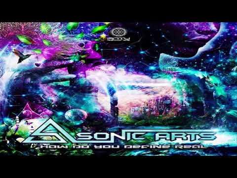 SONIC ARTS - How Do You Define Real (Original Mix)