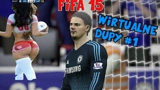 FIFA 15 PC - WIRTUALNE DUPY #1 60 FPS!!! :O