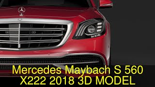 3D Model of Mercedes Maybach S 560 X222 2018 Review