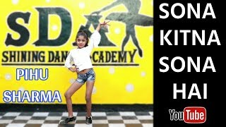 Sona Kitna Sona Hai | Hero No.1 | Pihu Sharma | SDA
