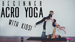 Beginner Acro Yoga | WITH KIDS!