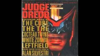 The Cure - Dredd Song (Judge Dredd OST)