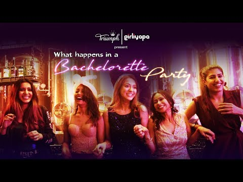 What Happens In A Bachelorette Party feat. Shreya, Hira, Ronjini, Samentha & Tithi