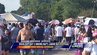 SUAB HMONG NEWS: Highlight Day 2 2016 Hmong National Labor Day Festival