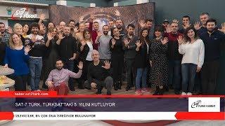 SAT-7 TÜRK, TÜRKSAT'taki 5. Yılını Kutluyor  21.02.2020