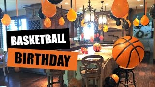 DECORATING FOR BASKETBALL BIRTHDAY PARTY