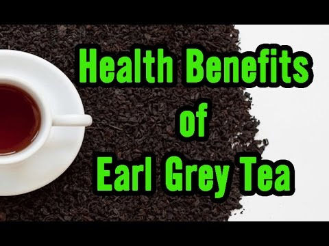 10 Health Benefits Of Earl Grey Tea