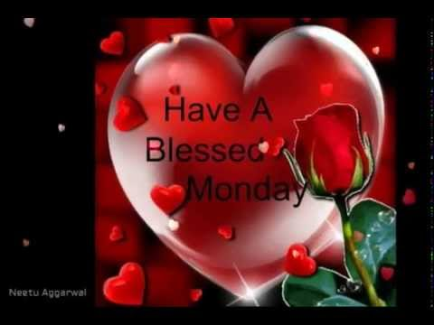 Happy blessed monday to all my friends wishessmsquotesgreetings youtube premium m4hsunfo