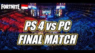 FORTNITE INDONESIA | PS4 VS PC FINAL MATCH | 1000 V-BUCKS GIVEAWAY