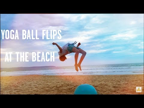 9be3cf74ee541 EXERCISE BALL FLIPS ON THE BEACH! + Magic mountain pambula
