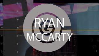 Ryan McCarty Sizzle Reel
