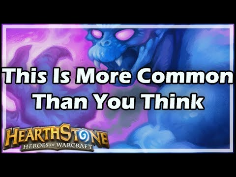 [Hearthstone] This Is More Common Than You Think
