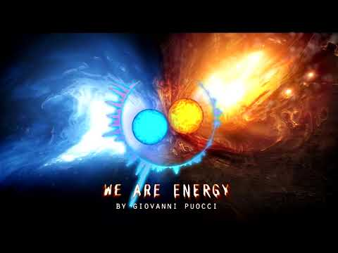 WE ARE ENERGY - EPIC POWERFULL MUSIC   BY Giovanni Puocci