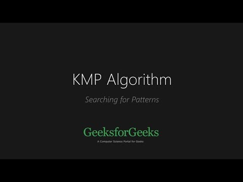 KMP Algorithm | Searching for Patterns | GeeksforGeeks