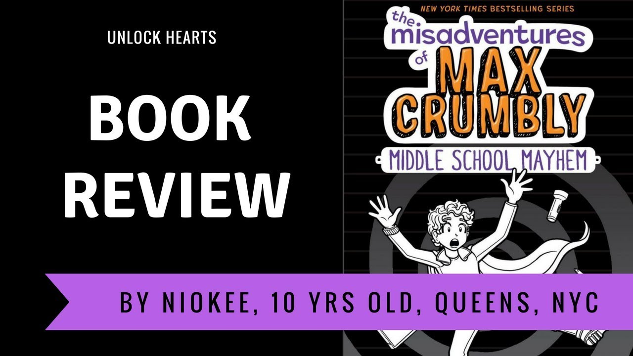 Niokee Reviews The Misadventures Of Max Crumbly Middle School