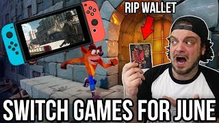 The BEST Nintendo Switch Games for June - RIP WALLETS!   RGT 85