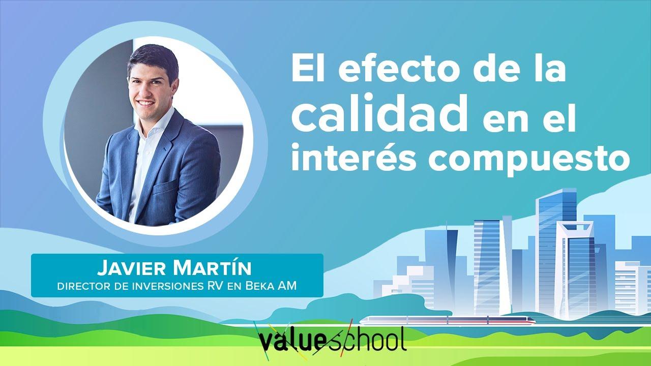 El efecto de la calidad en el interés compuesto - Value School