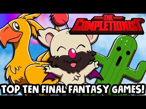 Top 10 Final Fantasy Games | The Completionist