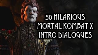 "50 Hilarious ""Mortal Kombat X"" Intro Dialogues"
