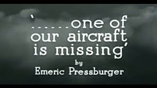 Video One of Our Aircraft Is Missing (1942) download MP3, 3GP, MP4, WEBM, AVI, FLV Juli 2018