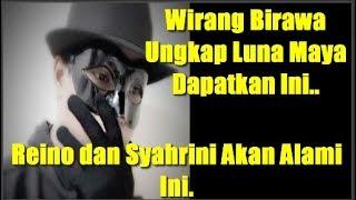 Wirang Birawa Ungkap Luna Maya Dapatkan Ini.., ,Reino dan Syahrini Akan Alami Ini..