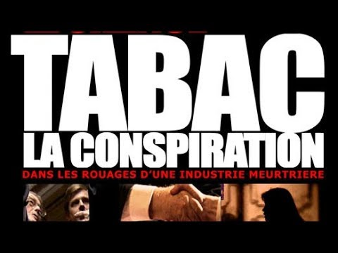 Tabac, la conspiration - Le film documentaire